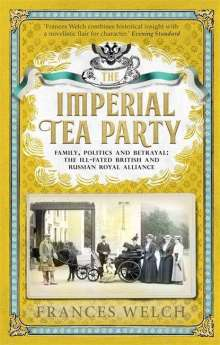 Frances Welch: Imperial Tea Party, Buch