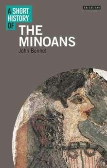 John Bennet: Short History of the Minoans, A, Buch
