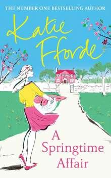 Katie Fforde: A Springtime Affair, Buch