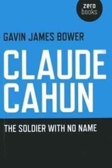 Gavin James Bower: Claude Cahun, Buch