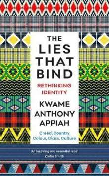 Kwame Anthony Appiah: The Lies That Bind, Buch
