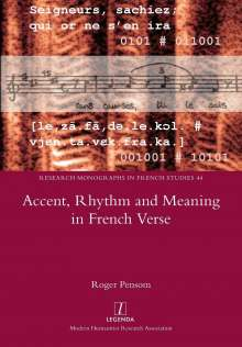 Roger Pensom: Accent, Rhythm and Meaning in French Verse, Buch