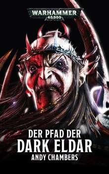 Andy Chambers: Warhammer 40.000 - Der Pfad der Dark Eldar, Buch