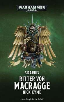 Nick Kyme: Warhammer 40.000 - Ritter von Macragge, Buch