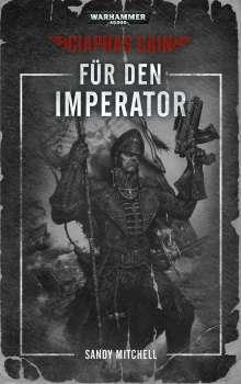 Sandy Mitchell: Warhammer 40.000 - Für den Imperator, Buch