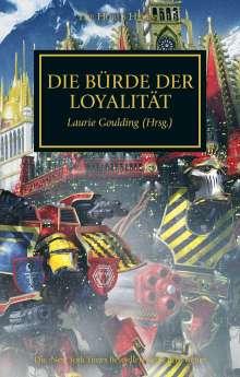 Goulding (Hrsg., Laurie: Horus Heresy - Die Bürde der Loyalität, Buch