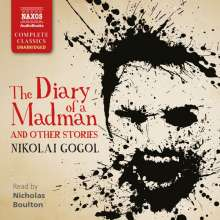 Nikolai Gogol: The Diary of a Madman, CD