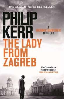 Philip Kerr: The Lady From Zagreb, Buch