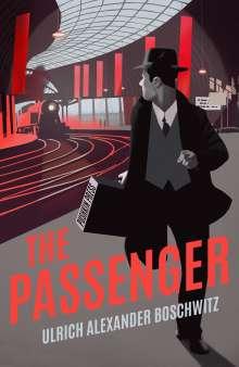 Ulrich Alexander Boschwitz: The Passenger, Buch