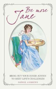 Sophie Andrews: Be More Jane, Buch