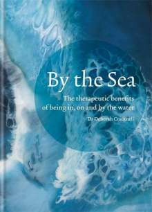 Dr Deborah Cracknell: By the Sea, Buch