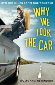 Wolfgang Herrndorf (1965-2013): Why We Took the Car, Buch
