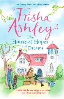 Trisha Ashley: The House of Hopes and Dreams, Buch