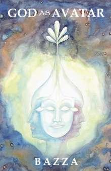 Bazza: God as Avatar, Buch