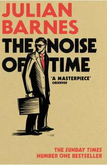 Julian Barnes: The Noise of Time, Buch