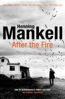 Henning Mankell (1948-2015): After the Fire, Buch