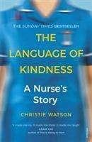 Christie Watson: The Language of Kindness, Buch