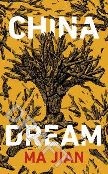 Ma Jian: China Dream, Buch