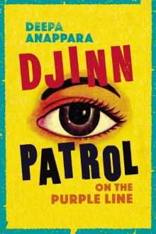 Deepa Anappara: Djinn Patrol on the Purple Line, Buch