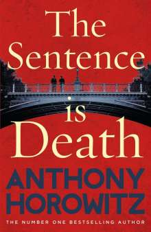 Anthony Horowitz: The Sentence is Death, Buch