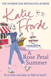 Katie Fforde: A Rose Petal Summer, Buch