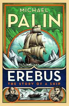 Michael Palin: Erebus: The Story of a Ship, Buch