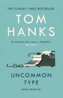 Tom Hanks: Uncommon Type, Buch
