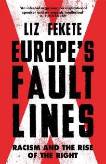 Elizabeth Fekete: Europe's Fault Lines, Buch
