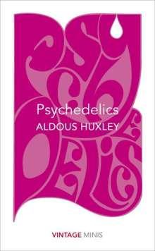 Aldous Huxley: Psychedelics, Buch