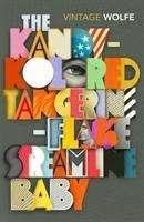 Tom Wolfe: The Kandy-Kolored Tangerine-Flake Streamline Baby, Buch