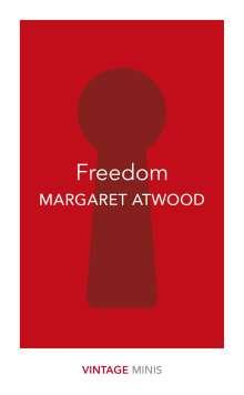 Margaret Atwood (geb. 1939): Freedom, Buch