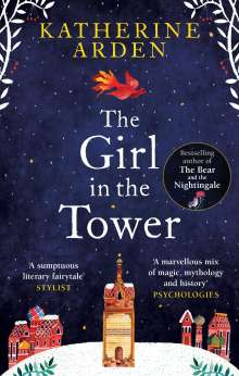 Katherine Arden: The Girl in The Tower, Buch