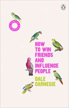 Dale Carnegie: How to Win Friends and Influence People, Buch