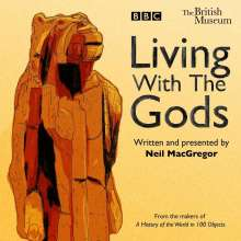 Neil MacGregor: Living with the Gods, 6 CDs