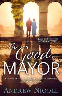 Andrew Nicoll: The Good Mayor, Buch