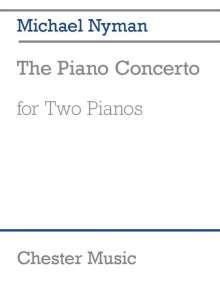 Michael Nyman: The Piano Concerto, Noten