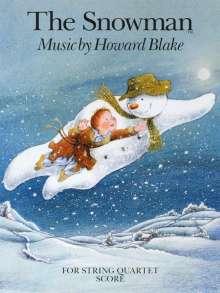 Howard Blake: The Snowman: For String Quartet, Noten
