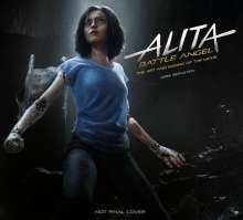 Abbie Bernstein: Alita: Battle Angel - The Art and Making of the Movie, Buch