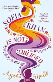 Ayisha Malik: Sofia Khan is Not Obliged, Buch