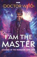 Peter Anghelides: Doctor Who: I Am The Master, Buch