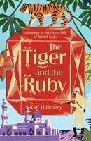 Kief Hillsbery: The Tiger and the Ruby, Buch