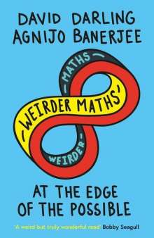 David Darling: Weirder Maths, Buch