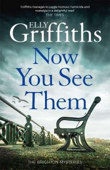 Elly Griffiths: Now You See Them, Buch