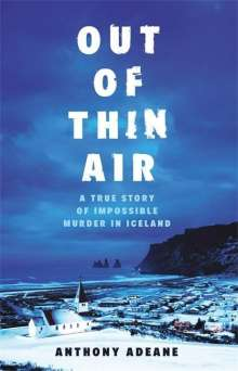 Anthony Adeane: Out of Thin Air, Buch