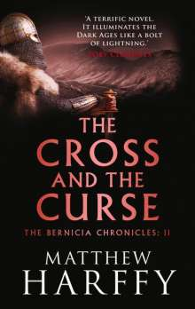 Matthew Harffy: The Cross and the Curse, Buch
