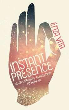 Enza Vita: Instant Presence, Buch