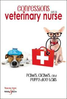 Tracey Ison: Confessions of a veterinary nurse, Buch