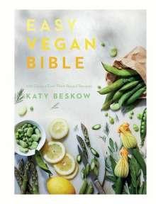 Katy Beskow: Easy Vegan Bible, Buch