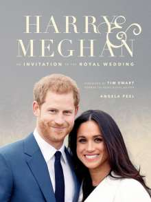 Angela Peel: Harry & Meghan: An Invitation to the Royal Wedding, Buch