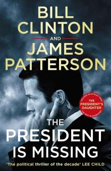 President Bill Clinton: The President is Missing, Buch